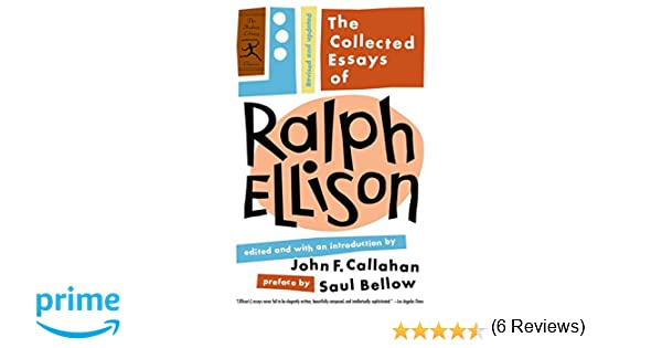 com the collected essays of ralph ellison revised and  com the collected essays of ralph ellison revised and updated modern library classics 9780812968262 ralph ellison john f callahan