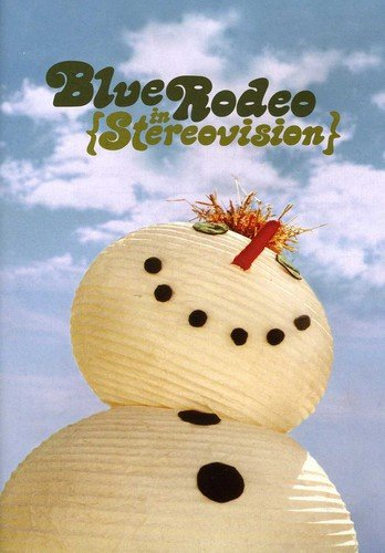 DVD : Blue Rodeo - In Stereovision (Canada - Import, NTSC Format)
