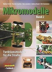 Mikromodelle: Band 2. Funktionsmodelle für die Straße