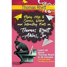 Thomas Rhett: Flying High to Success, Weird and Interesting Facts on Thomas Rhett Akins, Jr.!