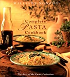 img - for Williams-Sonoma Complete Pasta Cookbook [Best of Pasta Collection] book / textbook / text book