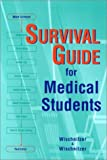 img - for Survival Guide for Medical Students, 1e book / textbook / text book