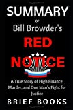 img - for Summary of Bill Browder's Red Notice: A True Story of High Finance, Murder, and One Man s Fight for Justice book / textbook / text book