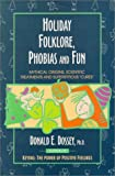 img - for Holiday Folklore, Phobias & Fun book / textbook / text book