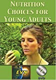 Nutrition Choices for Young Adults DVD