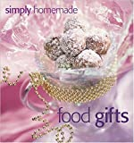 Simply Homemade Food Gifts