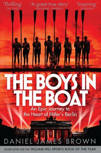By Daniel James Brown The Boys in the Boat [Paperback]