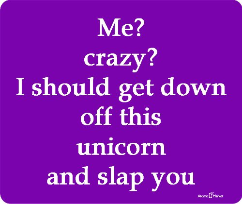 Crazy Mouse Pad (Funny Me Crazy Phrase Purple Mouse Pad by Atomic Market)