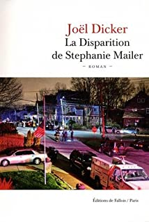 La disparition de Stephanie Mailer, Dicker, Joël