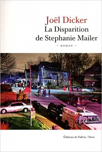 Joël Dicker - La Disparition de Stephanie Mailer (Rentrée Littétature 2018) sur Bookys
