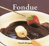 Fondue, David Morgan, 0600612341