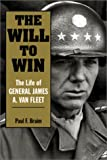 The Will to Win, Paul F. Braim, 1557502196