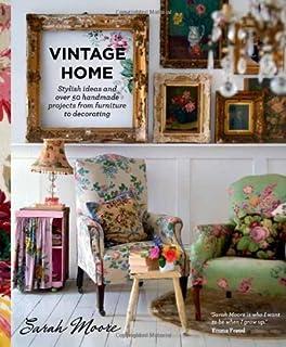 Vintage Home Amazon Co Uk Sarah Moore 9780857831422 Books