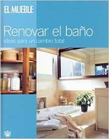 Muebles - Renovar El Bano (Spanish Edition): Isabel Arjona
