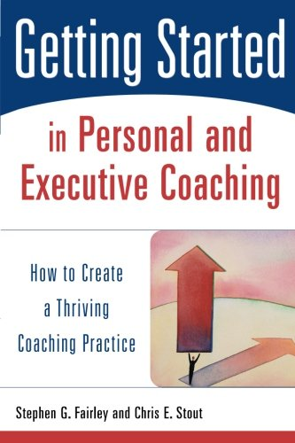Getting Personal Gifts (Getting Started in Personal and Executive Coaching: How to Create a Thriving Coaching Practice)