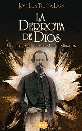 La derrota de Dios de José Luis Trueba Lara