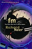 img - for FM: The Rise and Fall of Rock Radio book / textbook / text book