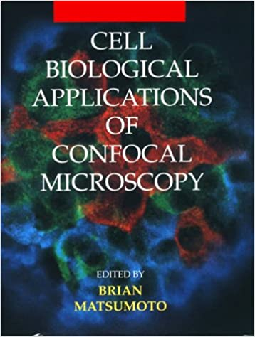Cell Biological Applications of Confocal Microscopy: 70 (Methods in Cell Biology)