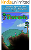 Terraria: Spoiler Free Guide, Hints, Tips, and Tricks