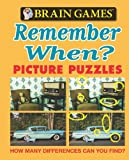 Brain Games Picture Puzzles Remember When, Publications International Ltd. Staff, 1605531618