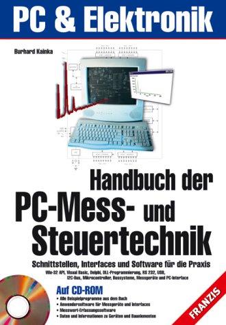 Handbuch der PC-Mess- und Steuertechnik, m. CD-ROM
