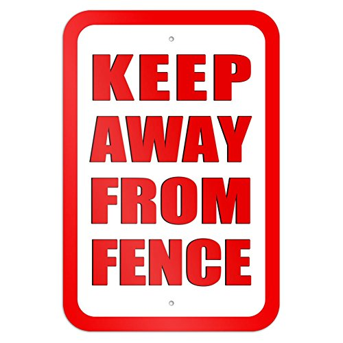 Keep Away from Fence 9