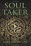 Soul Taker, Gabe Thompson, 1483934330