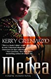 Front cover for the book Medea by Kerry Greenwood