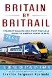 img - for Britain by BritRail 2006, 26th: Touring Britain by Train book / textbook / text book