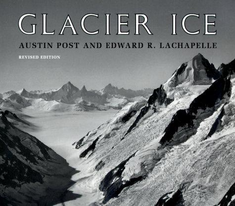 Glacier Ice: Revised Edition