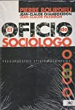 img - for Oficio de sociologo. Edicion corregida y aumentada (Spanish Edition) book / textbook / text book