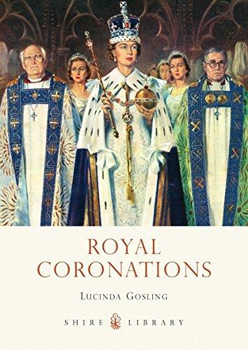 Royal Coronations (Shire Library) PDF
