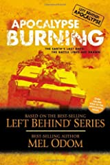 Apocalypse Burning: The Earth's Last Days: The Battle Lines Are Drawn (Left Behind Military) Paperback