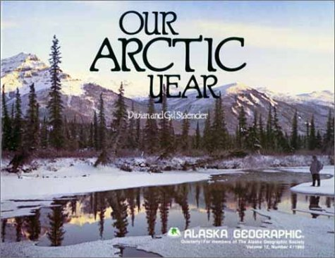 our-arctic-year-alaska-geographic