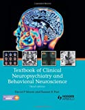 Textbook of Clinical Neuropsychiatry and Behavioral Neuroscience, Third Edition