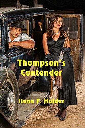 Thompson's Contender by [Holder, Ilena F.]