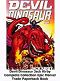 Review: Devil Dinosaur Jack Kirby Complete Collection Epic Marvel Trade Paperback Book