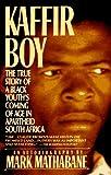 Kaffir Boy, Mark Mathabane, 0452264715
