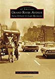 img - for Grand River Avenue (Images of America) book / textbook / text book