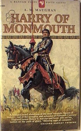 Harry Of Monmouth by A.M. Maughan