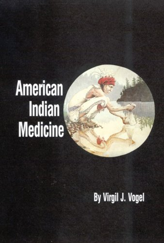 - American Indian Medicine (The Civilization of the American Indian Series Book 95)