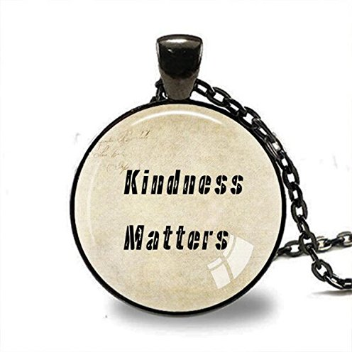 Kindness Matters Inspirational Quote Pendant Necklace bronze pendants lucky amulet kids personalized gifts Inspirational jewelry (1) ()