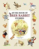 My Big Book of Brer Rabbit Stories, Rene Cloke, 0517228718