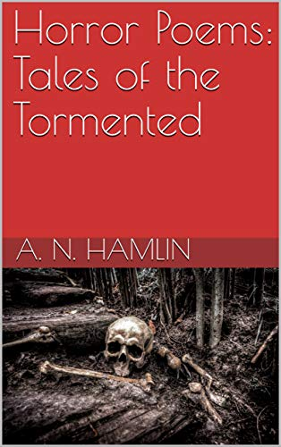 Horror Poems: Tales of the Tormented for $<!---->