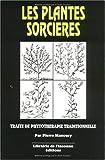 Plantes sorcières : Traite de phytothérapie traditionnelle