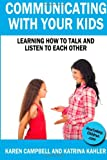 Communicating with Your Kids, Katrina Kahler, 1484155920