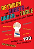 Between the Sheets and under the Table, Ron Martirano, 1402746849