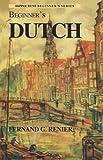 Beginner's Dutch, Fernand G. Renier, 0781807352