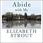 Abide with Me | Elizabeth Strout