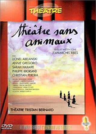 Théâtre sans animaux - Pièce de théatre 51SSJPKM0JL._SY445_